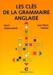 Les clés de la grammaire anglaise