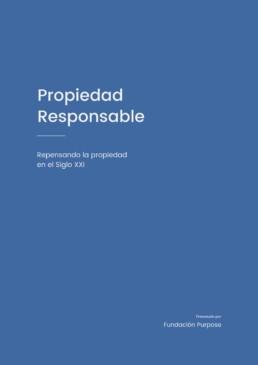 Propiedad responsable - Repensando la propiedad en el siglo XXI